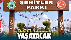 Şehitler Parkı Menemen'de açıldı
