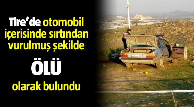 Tire'de Olgun Özkan'ı sırtından tabancayla vurarak öldürmüşler