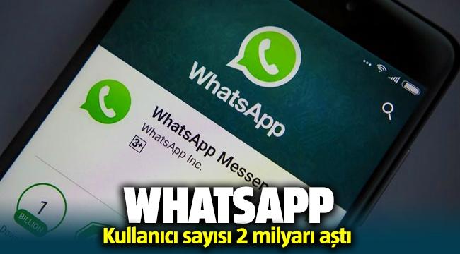 WhatsApp 2 Milyar kullanıcıya ulaştı