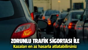 Zorunlu trafik sigortası ile kazaları en az hasarla atlatın