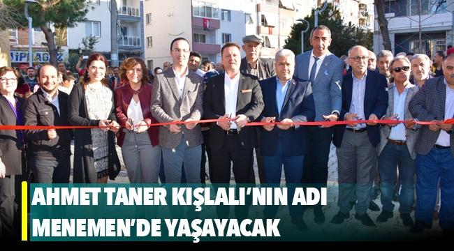 Ahmet Taner Kışlalı'nın adı Menemen'de yaşayacak