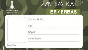 İzmir'de Askere toplu taşıma ücretsiz oldu