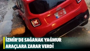 İzmir'de sağanak yağmur araçlara zarar verdi