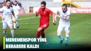 TFF 1. Lig'de Menemenspor, İstanbulspor ile berabere kaldı