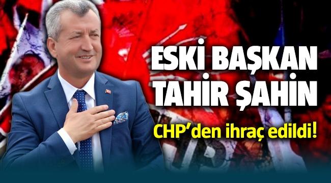 Eski Menemen Belediye Başkanı Tahir Şahin CHP'den ihraç edildi