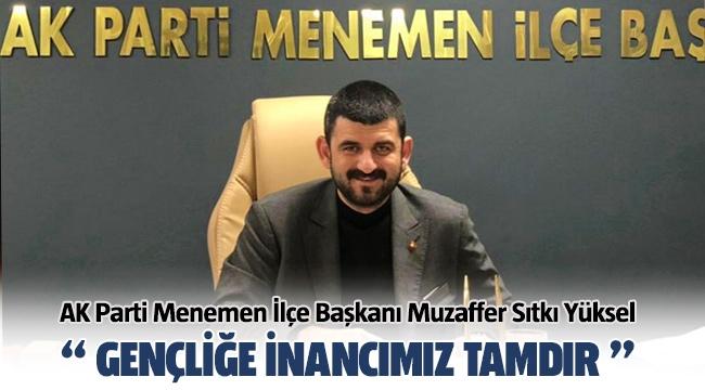 AK Parti Menemen İlçe Başkanı Muzaffer Sıtkı Yüksel