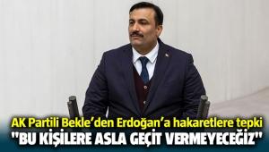 AK Partili Cemal Bekle'den Erdoğan'a hakaretlere tepki: