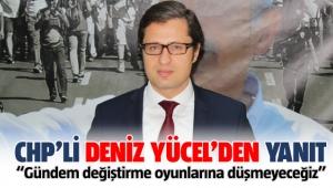 CHP İzmir İl Başkanı Deniz Yücel