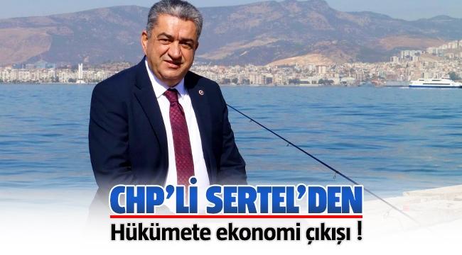 CHP'li Serter'den hükümete ekonomi çıkışı!