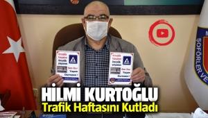 Hilmi Kurtoğlu Trafik Haftasını Kutladı.
