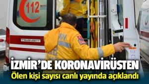 İzmir'de koronavirüsten ölen kişi sayısı açıklandı