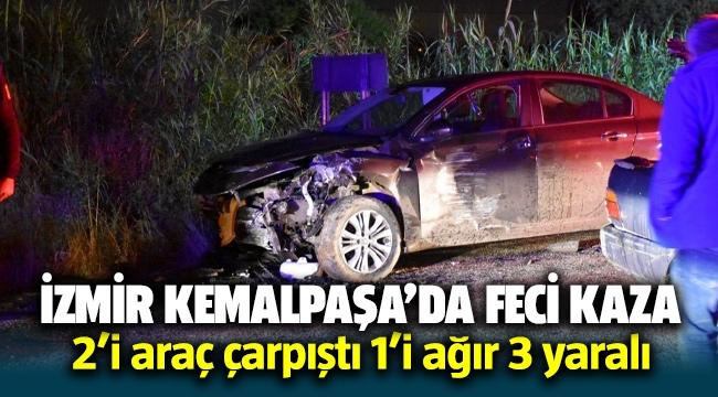 İzmir' Kemalpaşa'da feci kaza: 1'i ağır 3 yaralı