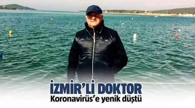 İzmir'li doktor Galip Berkan Dingiloğlu koronavirüs'e yenik düştü
