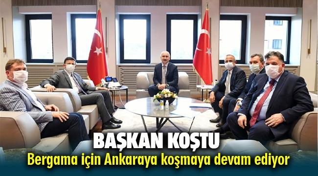 Başkan Koştu Bergama için Ankara'da koşmaya devam ediyor