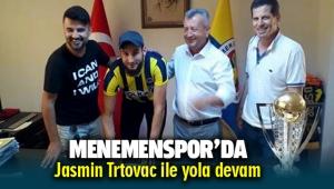 Menemenspor'da Jasmin Trtovac ile yola devam