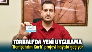 Torbalı'da 'Hemşehrim Kartı' uygulaması başladı