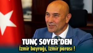 Tunç Soyer'in İzmir Bayrağı ve İzmir Parası düşüncesi
