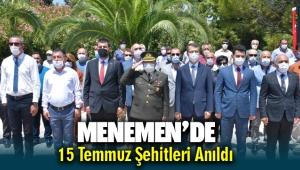 15 Temmuz Şehitleri Menemen'de anıldı