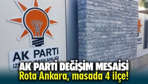 AK Parti'de değişim mesaisi: Rota Ankara, masada 4 ilçe!