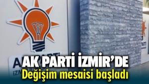AK Parti İzmir'de değişim mesaisi başladı