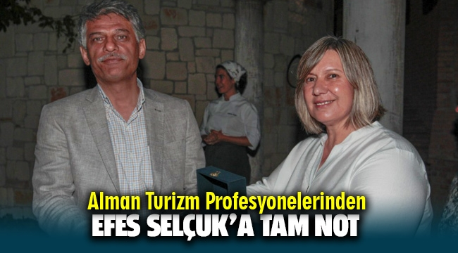 ALMAN TURİZM PROFESYONELLERİ'NDEN EFES SELÇUK'A TAM NOT