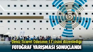 Deniz Ticaret Odasının 17'cisini düzenlediği fotoğraf yarışması sonuçlandı
