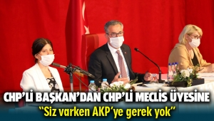 İzmir'de CHP'li Başkan'dan CHP'li Meclis üyesine