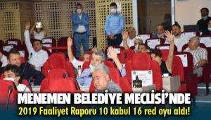 Menemen Belediye Meclisi'nde Faaliyet Raporu veto yedi!