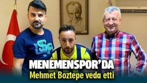 Menemenspor'da Mehmet Boztepe veda etti