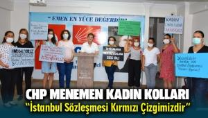 CHP Menemen Kadın Kolları İstanbul Sözleşmesi Yaşatır diyerek basın açıklaması düzenledi