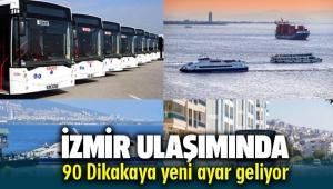 İzmir Ulaşımında 90 dakikaya yeni ayar geliyor