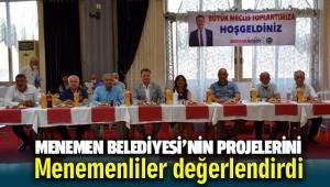 Menemenliler Menemen Belediyesi'nin projelerini değerlendirdi