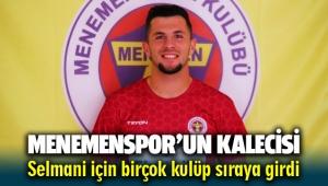Menemenspor'un genç kalecisi Selmani için birçok takım sıraya girdi