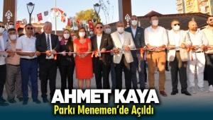 Ahmet Kaya Parkı Menemen'de açıldı