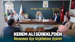 AK Parti İzmir İl Başkanı Kerem Ali Sürekli'den Menemen'e ziyaret