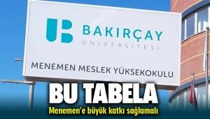 Bakırçay Üniversitesi ile Menemen'de yeni dönem