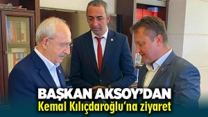 Başkan Aksoy'dan Kemal Kılıçdaroğlu'na ziyaret