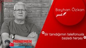 Bayhan Özkan Yazdı