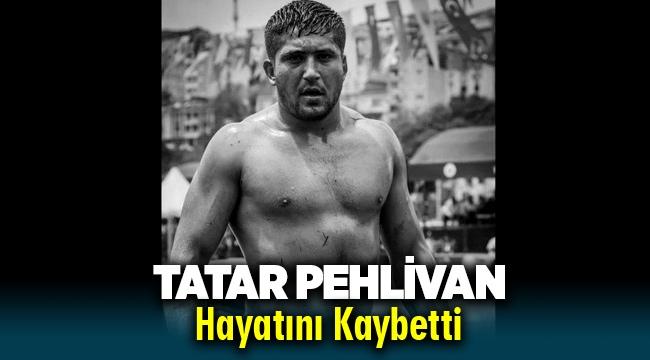 Menemen'in Tatar Pehlivan'ı hayatını kaybetti