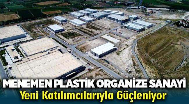 Menemen Plastik Organize Sanayi Yeni Katılımcılarıyla Güçleniyor