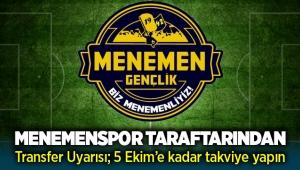 Menemenspor'a taraftarından uyarı; 5 Ekim'e kadar takviye yapın!