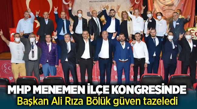 MHP Menemen İlçe Kongresinde mevcut başkan Ali Rıza Bölük güven tazeledi