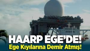ABD'nin HAARP Gemisi Ege'de Demir attı!