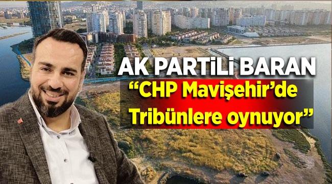 AK Partili Baran'dan, o araziye kamulaştırma tepkisi