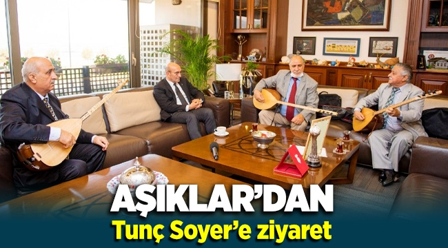 Aşıklar'dan Başkan Soyer'e ziyaret