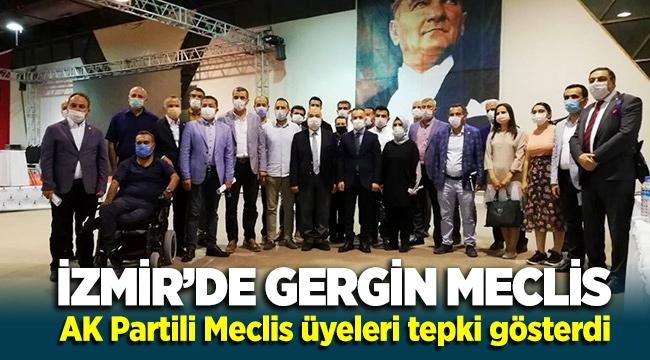 İzmir'de Gergin Meclis! AK Partililer protesto etti