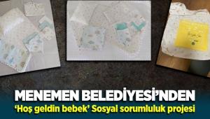 Menemen Belediyesi'nden yeni bir sosyal sorumluluk projesi: 'Hoş Geldin Bebek'