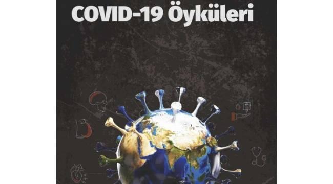 Covid-19 öyküleri kitaplaştırıldı