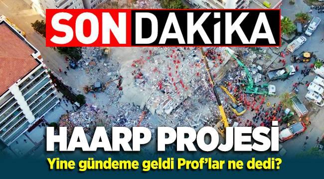 İzmir Depreminden sonra HAARP Projesi Ege'de tekrar gündeme geldi