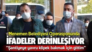 Menemen Belediyesi Operasyonunda İfadeler derinleşiyor, Mustafa İlhan'ın ifadesi ortaya çıktı